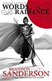 WORDS OF RADIANCE - The Stormlight Archive Book Two - Gollancz - 23/10/2014