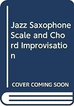 Jazz Saxophone Scale and Chord Improvisation
