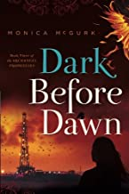 Dark Before Dawn: Book Three of the Archangel Prophecies (Volume 3)
