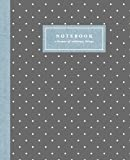 Notebook: A Keeper of Ordinary Things: Charcoal & Chambray Swiss Dot / Blank Journal / Lined Notebook
