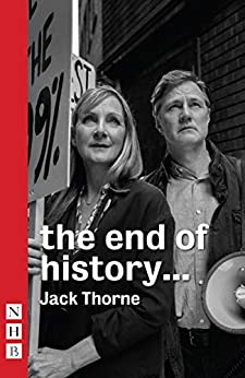 the end of history... (NHB Modern Plays) by [Jack Thorne]