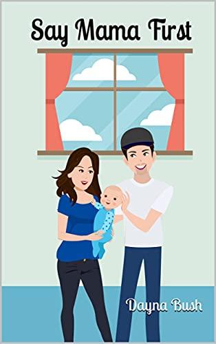 Say Mama First (English Edition)