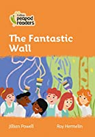 Level 4 – The Fantastic Wall (Collins Peapod Readers)