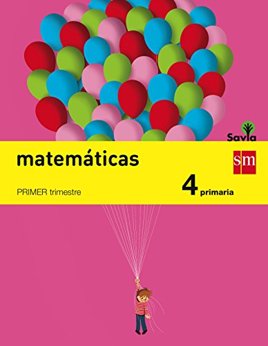 Matemáticas. 4 Primaria. Savia - Pack de 3 libros - 9788467575408
