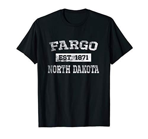 Fargo North Dakota T Shirt Est. 1871 Distressed