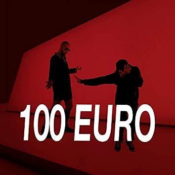 100 Euro (feat. Classico Marinara & Culo44)