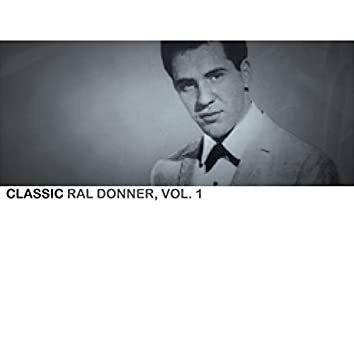 Classic Ral Donner, Vol. 1
