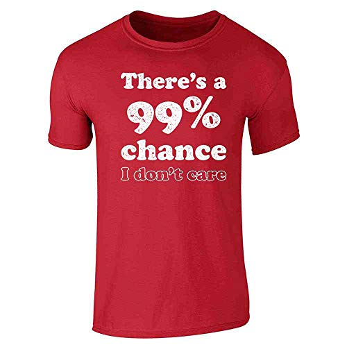 Theres a 99 Percent Chance I Dont Care Funny Red S Graphic Tee T-Shirt for Men