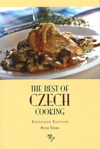 The Best of Czech Cooking: Expanded Eidtion