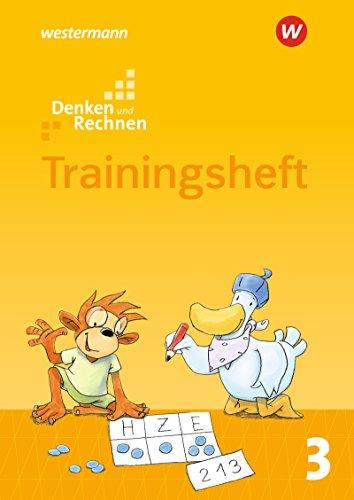 Denken und Rechnen - Zusatzmaterialien Ausgabe 2017: Trainingsheft 3: Trainingsheft 3 - Ausgabe 2017