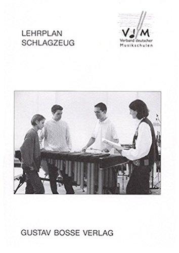 Lehrplan Schlagzeug Stand: Mai 2001. Lehrplan des VdM. Buch (Lehrpläne des Verbandes deutscher Musikschulen e.V.)