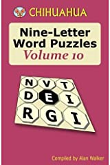 Chihuahua Nine-Letter Word Puzzles Volume 10 Paperback