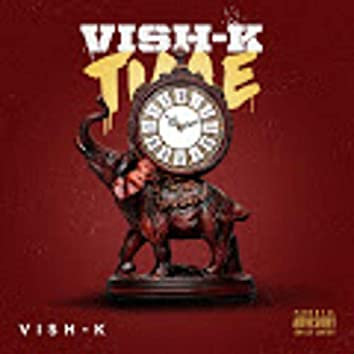 Vish-K Time