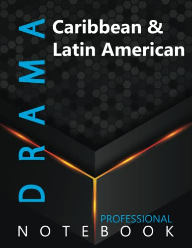 """Compare Textbook Prices for Drama, Caribbean & Latin American Ruled Notebook, Professional Notebook, Writing Journal, Daily Notes, Large 8.5"""" x 11"""" size, 108 pages, Glossy cover  ISBN 9798498440187 by Prodrama  Cre8tive Press"""