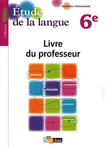 Épithète Étude de la langue 6e 2009 Livre du professeur