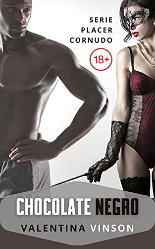 Chocolate negro (Placer Cornudo nº 3) de Valentina Vinson