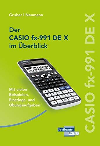 CASIO fx-991DE X im Überblick