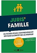 Livres Juris' famille : 25 fiches pour comprendre et réviser le droit de la famille PDF