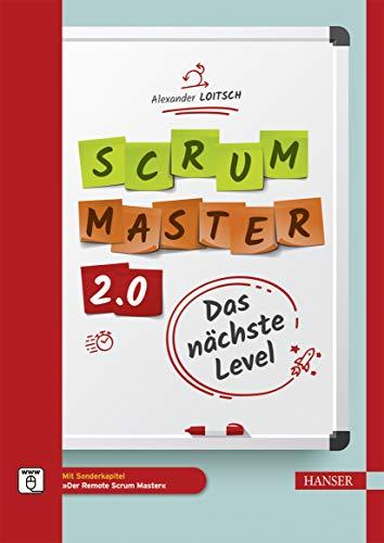 Scrum Master 2.0: Das nächste Level