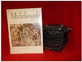 Michelangelo: the last judgment