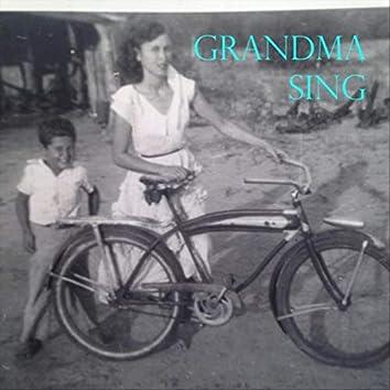Grandma Sing
