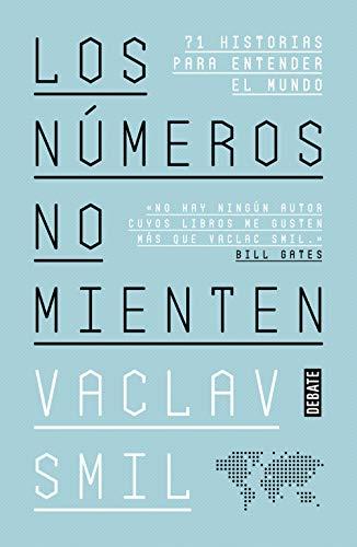 Los números no mienten de Vaclav Smil
