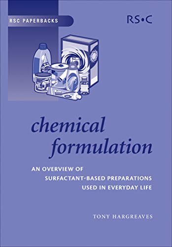 Chemical Formulation: An Overview of Surfactant Based Chemical Preparations Used in Everyday Life (ISSN)