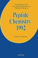 Peptide Chemistry 1992: Proceedings of the 2nd Japan Symposium on Peptide Chemistry November 9–13, 1992, Shizuoka, Japan
