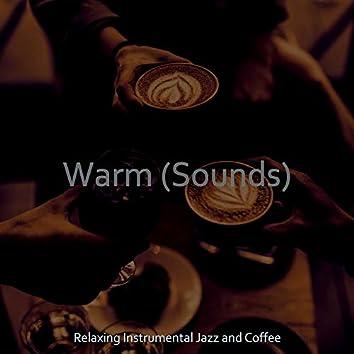 Warm (Sounds)