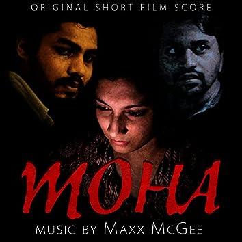 Moha (Original Short Film Score)