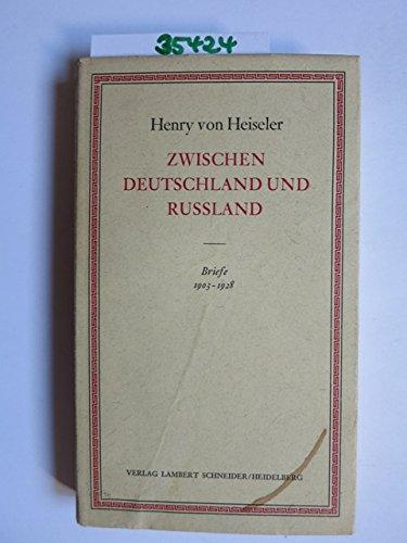 Zwischen Deutschland und Rußland. Briefe 1903-1928