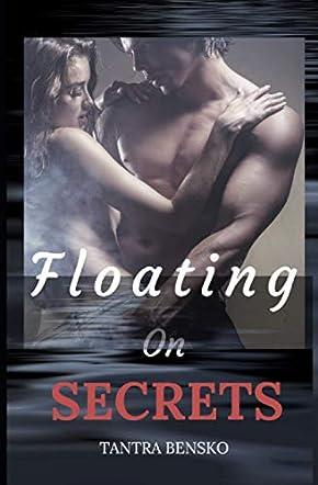 Floating on Secrets