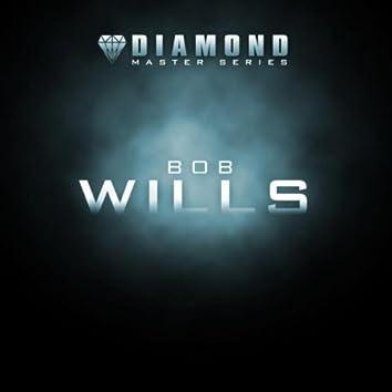 Diamond Master Series - Bob Wills