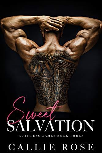 Sweet Salvation: A Dark Reverse Harem Romance (Ruthless Games Book 3)