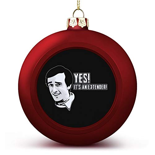 VNFDAS Alan Partridge Extender Quote Custom Christmas ball ornaments Beautifully decorated Christmas ball gadgets Perfect hanging ball for holiday wedding party decoration