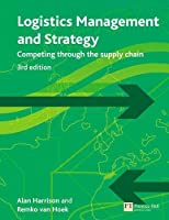 Logistics Management & Strategy: Competing Through the Supply Chain