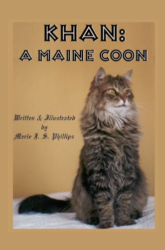 Book: KHAN - A Maine Coon by Marie J. S. Phillips