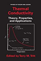 Thermal Conductivity: Theory, Properties, and Applications (Physics of Solids and Liquids)