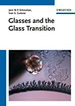 Glasses and the Glass Transition (English Edition)
