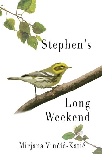 Stephen's Long Weekend