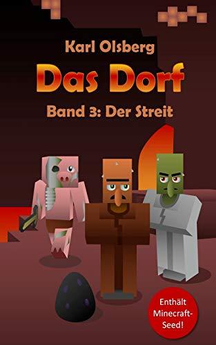 Das Dorf Band 3: Der Streit