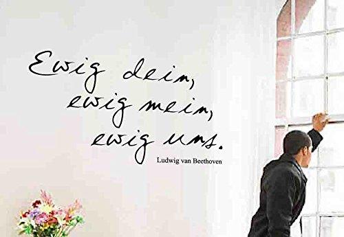 "Wandtattoo, \""Ewig dein, ewig mein, ewig uns.\"",Ludwig van BEETHOVEN, Größe ca. 770 mm x 450 mm - Schwarz"