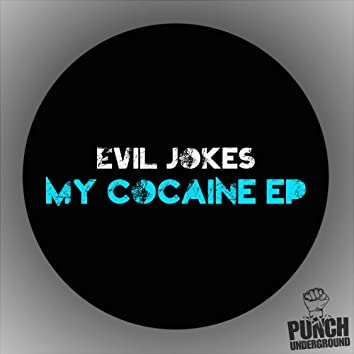 My Cocaine EP
