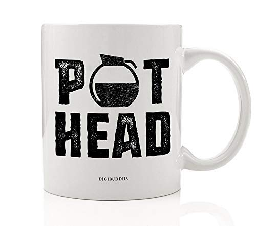 POT HEAD Funny Coffee Mug Gift Idea for Morning Cup of Joe Coffee Addict Cappuccino Latte Caffè Mocha Birthday Christmas Present for Family Friend Coworker 11oz Ceramic Tea Cup by Digibuddha DM0520