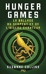 Hunger Games - La ballade du serpent et de l'oiseau chanteur de Suzanne COLLINS