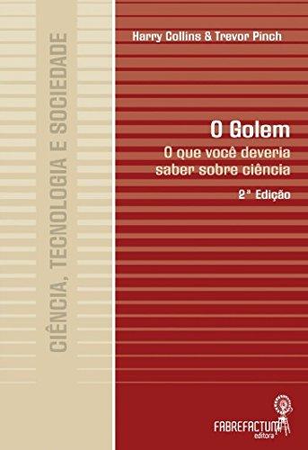 Golem, O - O Que Voce Deveria Saber Sobre Ciencia