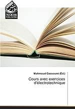 Machines statiques et dynamiques: Cours avec exercices d'électrotechnique (OMN.NOOR PUBLIS) (French Edition)