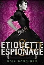 Etiquette & Espionage[ETIQUETTE & ESPIONAGE][Hardcover]