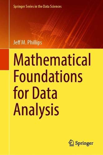 Mathematical Foundations for Data Analysis (Springer Series in the Data Sciences)
