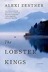 Books Set in Maine: The Lobster Kings by Alexi Zentner. Visit www.taleway.com to find books from around the world. maine books, maine novels, maine literature, maine fiction, maine authors, best books set in maine, popular books set in maine, books about maine, maine reading challenge, maine reading list, augusta books, portland books, bangor books, maine books to read, books to read before going to maine, novels set in maine, books to read about maine, maine packing list, maine travel, maine history, maine travel books